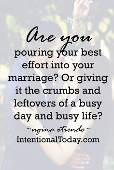 A marriage built on leftovers is not a fulfilling Christ-shining relationship. Here's how you can learn to pour your best, not your least, to your marriage. Get the best tips and how to have strong marriage/relationship here: Godly Marriage, Marriage Relationship, Marriage Tips, Love And Marriage, Happy Marriage Quotes, Christian Marriage Advice, Marriage Devotional, Christian Relationship Quotes, Inspirational Marriage Quotes