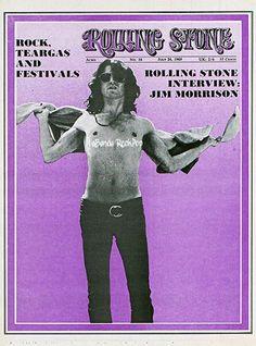https://www.facebook.com/LabandaRockpop  El 26 de Julio de 1969 El Poeta, Musico, Cantautor de Rock Psicodélico, Hard rock,, rock and roll, Blues rock, Rock progresivo JIM MORRISON.  Aparece en la portada de Rolling Stone Magazine que incluye una extensa entrevista con el Musico.