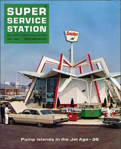 "Sinclair's Jet Age Gas Pumps at the 1964-1965 New York World's Fair on the cover of ""Super Service Station"" trade magazine, July 1964."