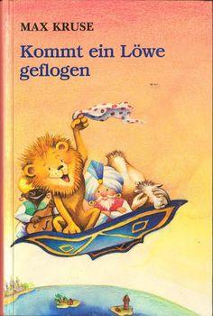 Kommt ein Löwe geflogen by Max Kruse | LibraryThing