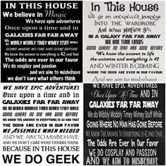 """Geeks at heart will love these """"In This House We Do Geek"""" signs and wall decals featuring a mixture of geeky one-liners from popular books, movies and TV shows including Disney, Harry Potter, Star Wars, The Hitchhiker's Guide To The Galaxy, Star Trek and Lord of the Rings, just to name a few.... Continue reading"""