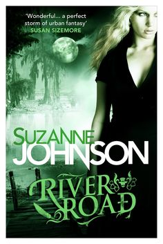 Cover Reveal: UK Editions  RIVER ROAD by Suzanne Johnson