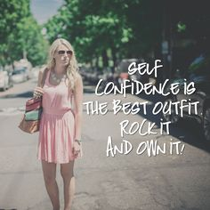 We know what your best outfit is! #SelfConfidence #Beauty #OwnIt