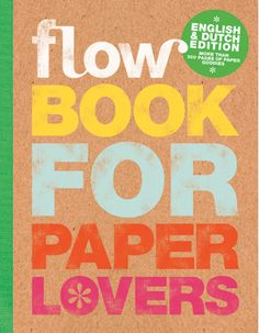 """O Flow Book for Paper Lovers já chegou ao Manifesto.Um livro dedicado a  todos os apaixonados do papel e da ilustração.  """"A book with (almost) no text, just paper: that pretty much sums up our  renowned Book for Paper Lovers. In this latest edition we've aimed to  create the sense of bein"""