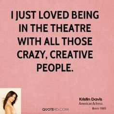 kristin-davis-actress-quote-i-just-loved-being-in-the-theatre-with.jpg (289×289)