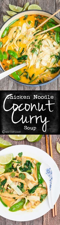 Coconut Curry Chicken Noodle Soup - Healthy, flavorful, and sure to please. Favorite family dinner on chilly evenings. #asian #recipe
