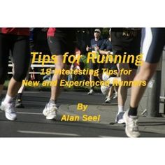 Tips for Running : 18 Interesting Tips for Runners (Kindle Edition) http://www.amazon.com/dp/B006VCVI0C/?tag=wwwmoynulinfo-20 B006VCVI0C