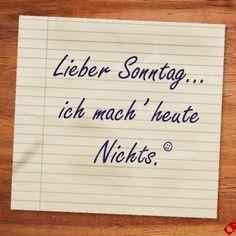 Liebe ist... einen Sonntag lang nichts zu tun. #Liebeist #Spruch #Notiz