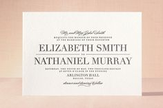Like the design of the text and how elegant it looks. Classic Letterpress Wedding Invitations by Lauren Chism at minted.com