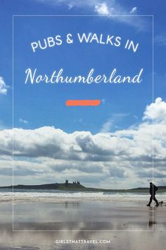 The best pubs in Northumberland best walks in Northumberland Northumberland beaches Alnwick Embleton beach walks North East England Northumberland Coast, Farne Islands, Stuff To Do, Things To Do, Best Pubs, Single Travel, North East England, Uk Holidays, England And Scotland