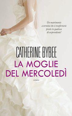 """La moglie del mercoledì"" di Catherine Bybee (3,5 stelline): http://coffeeandbooksgirl.blogspot.it/2016/05/recensione-la-moglie-del-mercoledi-di.html"