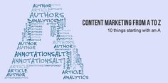 #Contentmarketing is more than just writing text. You must know how to measure your work, code your content, market your own author profile, and much more.     If learning (and doing) all of it seems overwhelming, think of it as a giant meal – eat one bite at a time.     Today you'll get 10 little bites of content marketing and #SEO, all starting with the letter A. Bon appetit!     http://fortheloveofseo.com/blog/seo-basics/content-marketing-10-things-starting-with-an-a/