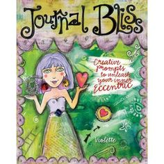 Online Visual Journaling 123 videos with the author of Journal Bliss, Violette Clark. Free!