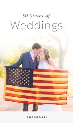 """We're sharing 50 weddings from each of the 50 states for some patriotic """"I do"""" inspiration."""
