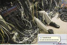 Vida de técnico de informática...