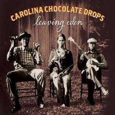 The new album by Carolina Chocolate Drops. Me wants.