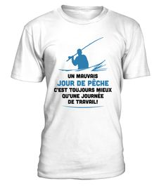 Jour De Pêche! | Teezily | Buy, Create & Sell T-shirts to turn your ideas into reality