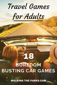 Best Travel Games for Adults: 18 Road Trip Boredom Busters - #walkintheparks #travelgames