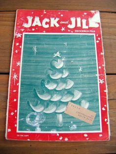 Jack & Jill Magazine children's mag during the golden age Childrens Christmas Books, Jack And Jill, Vintage Children, Magazine Covers, Golden Age, Childhood Memories, Vintage Christmas, Nostalgia, Amp