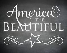 Freebie: America the Beautiful Chalkboard Poster