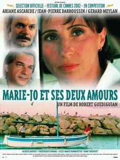 Marie Jo Et Ses Deux Amours Van Robert Guediguian Scenario De Jean Louis Milesi