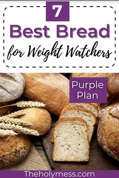 Do you love bread? Here are 7 of the best breads to eat while on Weight Watchers. #bread #weightwatchers