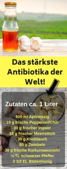 DIY: So machst du dir ein eigenes Antibiotika So you can make the world's best natural antibiokum yourself! Make antibiotics yourself, make antibiotic prescription, antibiotic children, antibiotic Flora Intestinal, Herb Recipes, How To Stay Healthy, Good To Know, Fitness Workouts, Natural Remedies, Ayurveda, Herbalism, Detox