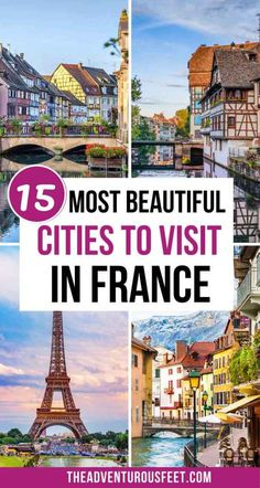 Planning a trip to France and looking for where to go? Here are the most beautiful cities in France you can choose from. | Best cities in France to visit| Best cities of France| Best cities to visit in France| French beautiful cities| the most beautiful French cities to visit| France cities to visit| most beautiful French cities| beautiful cities of France| top cities in France| top cities to visit in France