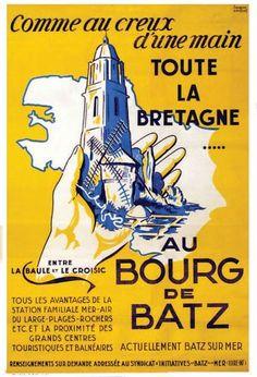 Vintage Travel Poster - Toute la Bretagne - Au bourg de Batz entre La Baule et Le Croizic - France.