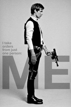 #5 Han Solo. The original cool guy. I think I'm one of the only Star Wars fans that would rate Chewy higher than Han, but 'm just weird like that. One of the best lines in film, Princess Leia: I love you. Han Solo: I know.