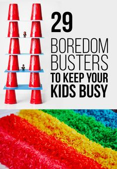 """-*+29 Boredom Busters To Keep Your KidsBusy Because you refuse to hear the b-word. Courtesy of buzzfeed 1. Use some pillows and a pair of dad-size T-shirts to """"sumo wrestle.""""  allfortheboys.com Learn more here. 2. Let your kids have fun painting — and then eating — rainbow toast.  learnplayimagine.com The """"paint"""" is made …"""