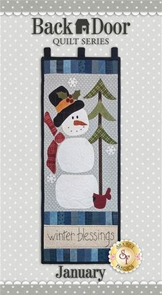 Back Door Wall Hanging Kit (Pre-fused/Laser Cut) - Winter Blessings: Brighten up your home each month of the year with a Back Door Wall Hanging! These beautiful wall hangings were designed by Cottage Creek Quilts and recolored by Jennifer Bosworth of Shabby Fabrics. This applique kit is for the January design. Wall Hanging measures 11½
