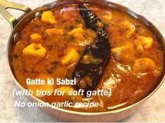 Gatte ki Sabzi-No Onion Garlic-Instant Pot Recipe – Food, Fitness, Beauty and More