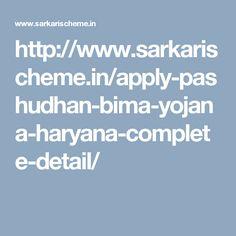 http://www.sarkarischeme.in/apply-pashudhan-bima-yojana-haryana-complete-detail/