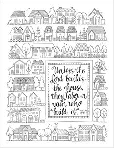 A couple of months ago, we received notice from our recently deceased landlord's estate that the house we have been renting for the past several years was about to be sold. That sent us scram… House Colouring Pages, Coloring Pages To Print, Adult Coloring Pages, Coloring Sheets, Coloring Books, Scripture Art, Bible Art, Kids Sunday School Lessons, Bible Verse Coloring Page