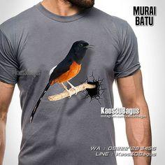 Kaos BURUNG, Kaos MURAI BATU, Kaos3D, Kaos KICAU MANIA, Kaos Komunitas Burung, https://instagram.com/kaos3dbagus, WA : 08222 128 3456, LINE : Kaos3DBagus