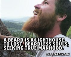 Truth bestowed by a website devoted to the wonders of the beard