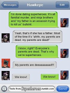 Texts From Superheroes:  We Know!