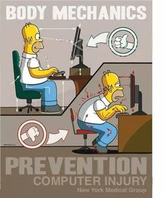 """Keep your back healthy with these tips: ~ use an ergonomic chair with dynamic lumbar support ~ top of your monitor casing should be 2-3"""" (5-8 cm) above eye level  ~ sit at arms length from your monitor ~ place feet on floor or stable footrest  ~ position wrists flat and straight in relation to forearms ~ keep arms and elbows relaxed close to body  ~ center your monitor and keyboard directly in front of you  ~ take frequent breaks to stretch and re-energize"""