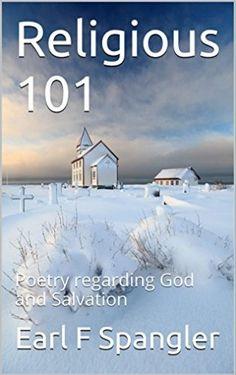 Religious 101: Poetry regarding God and Salvation
