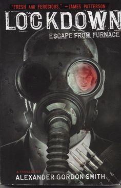 Escape from Furnace Ser.: Lockdown 1 by Alexander Gordon Smith (2010, Paperback)…