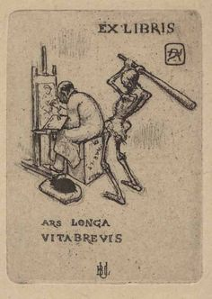"Ex Libris ""Armand Rassenfosse, Ars longa, vita brevis, 1919 "" Ex Libris Meaning, Occult Art, Art Africain, Arte Horror, Vanitas, Book Images, Medieval Art, Grafik Design, Bookbinding"