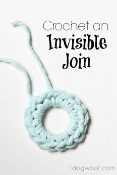Crochet an Invisible Join.