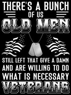 Not just men. There are plenty of women veterans who feel the same way. I'm one of them. Military Quotes, Military Humor, Military Life, Military Terms, My Marine, Us Marine Corps, Warrior Quotes, Warrior Spirit, Vietnam Vets