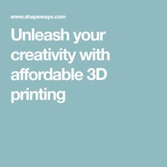 Unleash your creativity with affordable printing Get Started, 3d Printing, Creativity, Prints, How To Make, Impression 3d