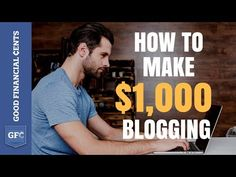 Make Money Blogging 💻 : From 0 to $1,000+ per day (2018) - Video