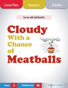 Cloudy With a Chance of Meatballs Lesson Plans, Resources, and Activities