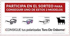 ¡Participa! Sorteamos 3 gafas de sol polarizadas  #ToroDeOsborne.Con la protección que necesitas, para disfrutar bajo el sol más intenso.