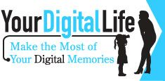 Your Digital Life - Make the Most of Your Digital Memories  *photo organization article