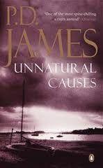 "James, P.D. : ""Unnatural causes"". London : Penguin Books, 1989. http://kmelot.biblioteca.udc.es/record=b1049764~S10*gag"